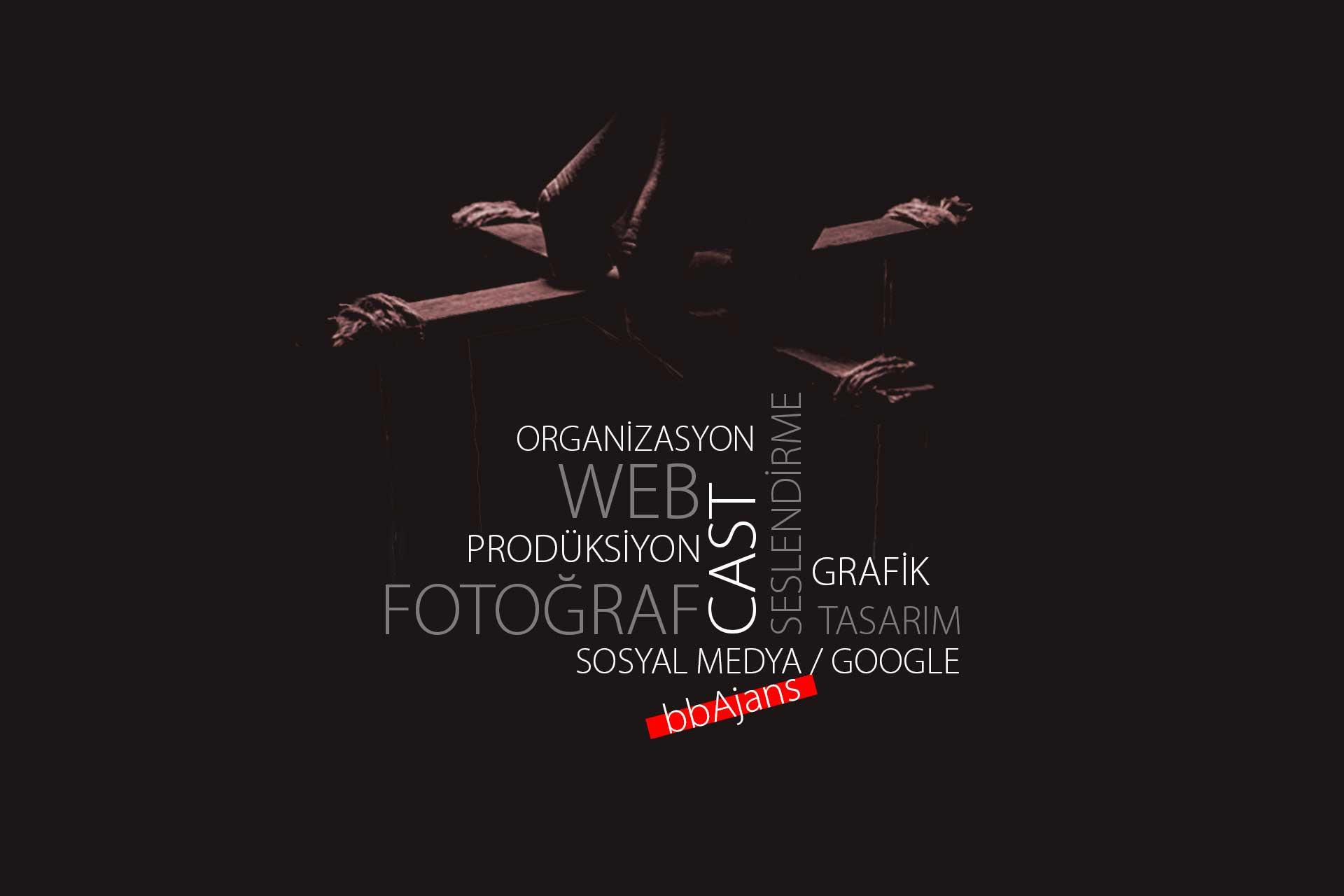 bbAjans Ankara Medya Prodüksiyon Cast Model Seslendirme Sosyal Medya Fotoğraf Grafik Tasarım Ürün fotoğraf çekimi Web Sayfası Google ads Danışmanlık Oyunculuk